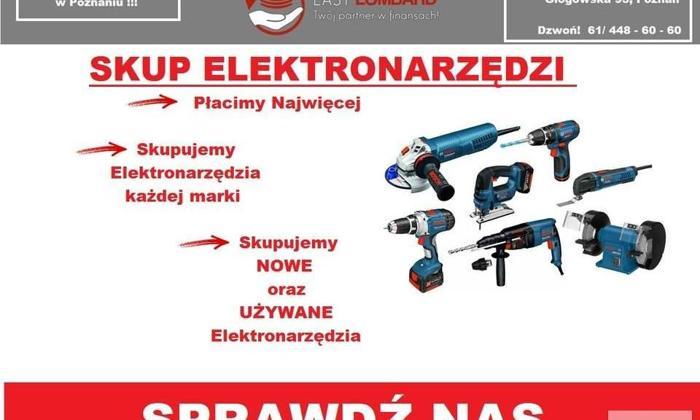 Skup ELEKTRONARZĘDZI I MASZYN Budowlanych 61/448-60-60 Głogowska 93