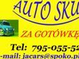 SKUP AUT DO 10 TYS. ZŁ. + ZAŚWIADCZENIE + TRANSPORT. SPRZEDAŻ CZĘŚCI UŻYWANYCH. Tel. 506 818 685 / 32 241 65 65 www.womar-recycling.pl / mikron6@gmail.com
